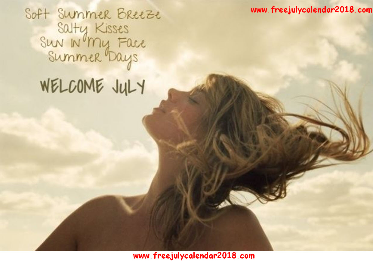 Goodbye June Month And Welcome July Quotes