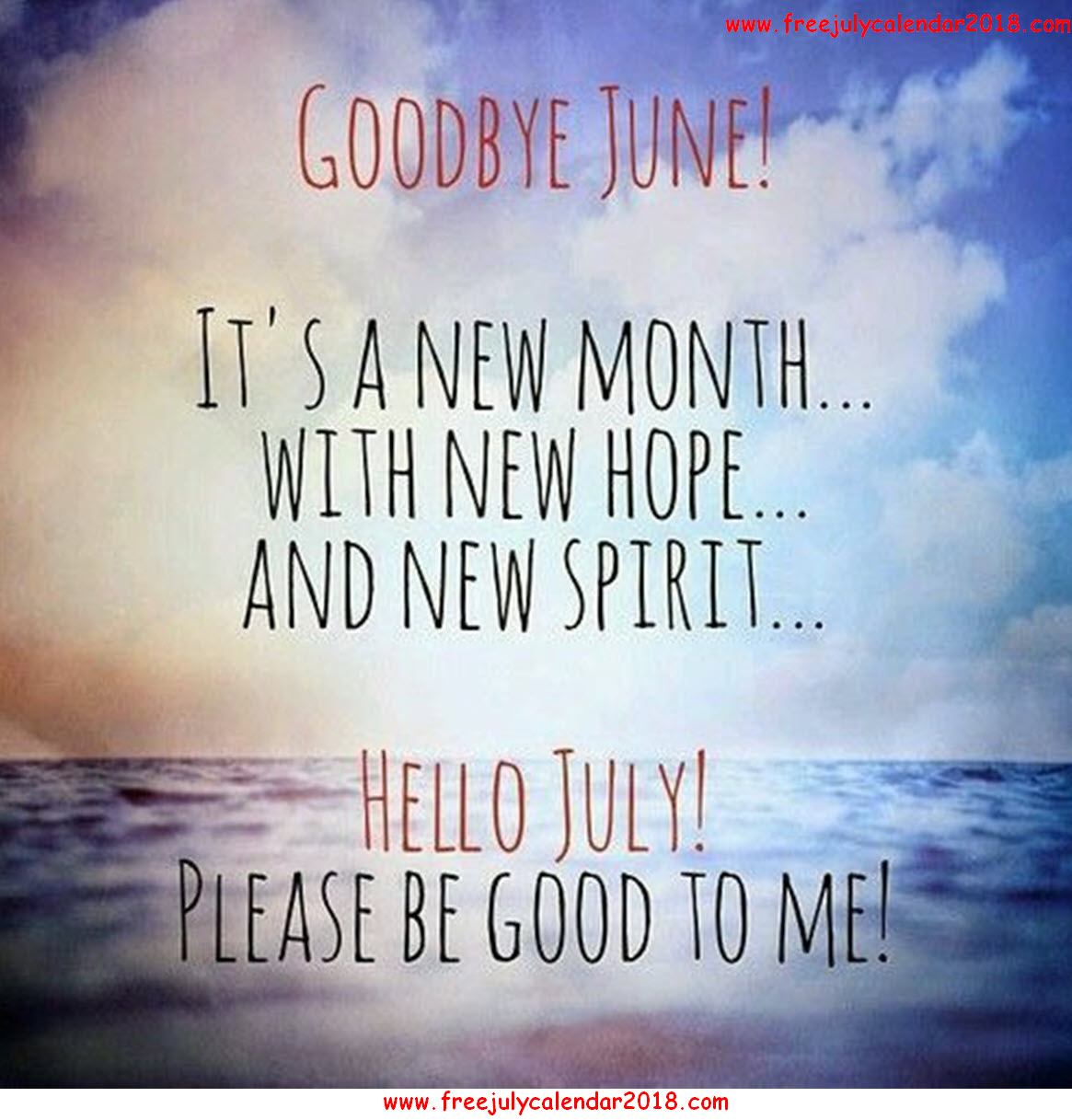 Hello July Goodbye June Month Images