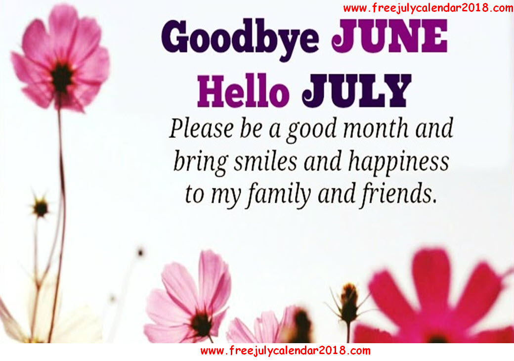 Hello July Goodbye June Month Pictures