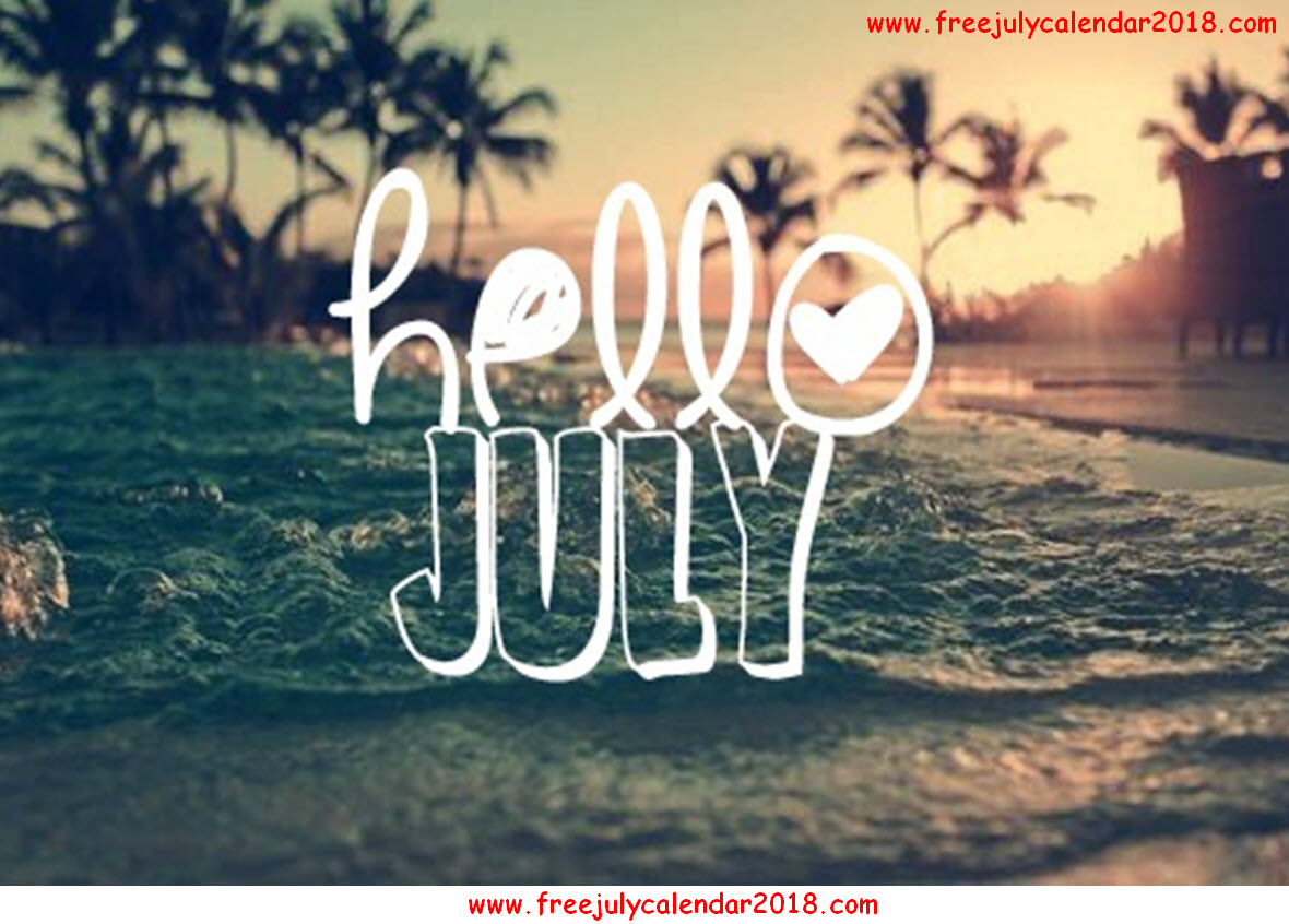 Hello July Pictures
