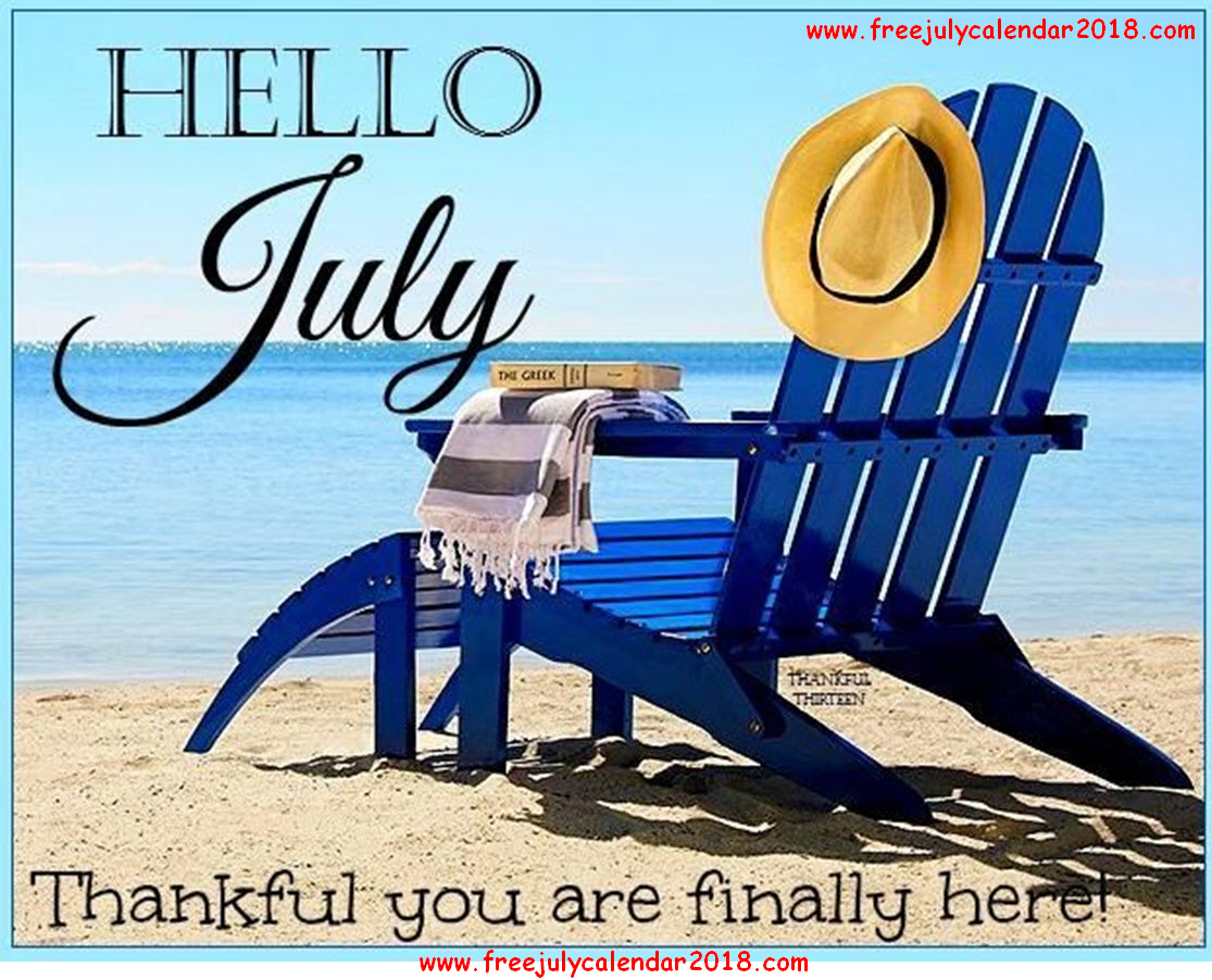 Hello July Sayings