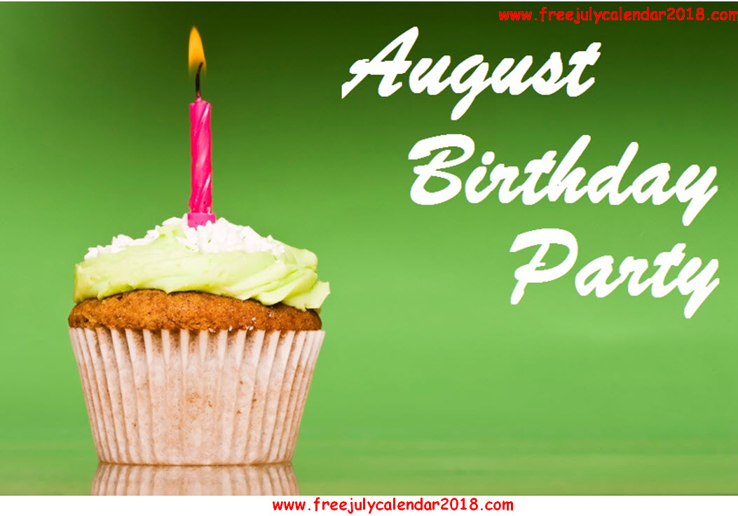 August Birthday Pictures