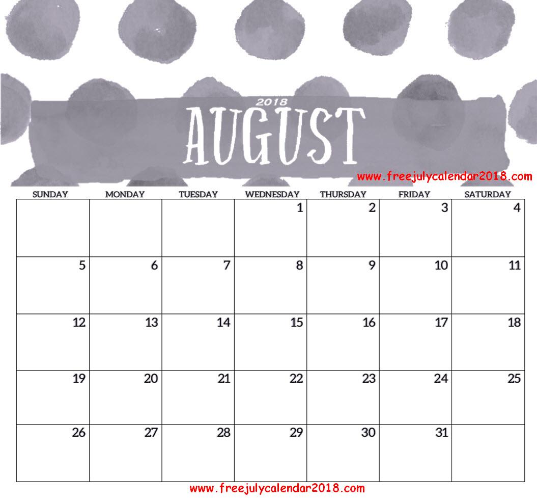 Blank August 2018 Calendar Printable Free Download