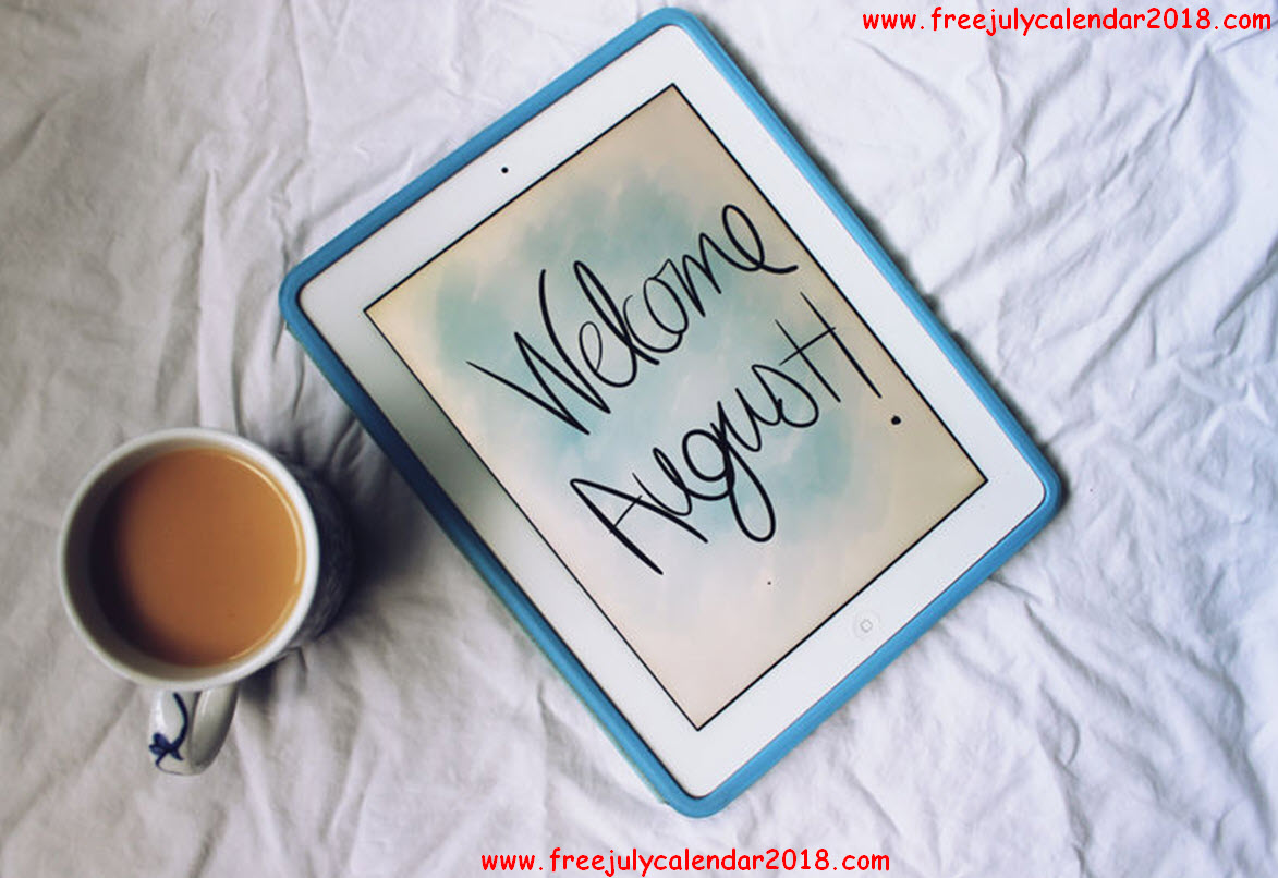 Welcome August Images Quotes
