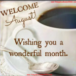 Welcome August Images, Pictures, Quotes, Flowers, Photos For Facebook Tumblr | Hello August Month