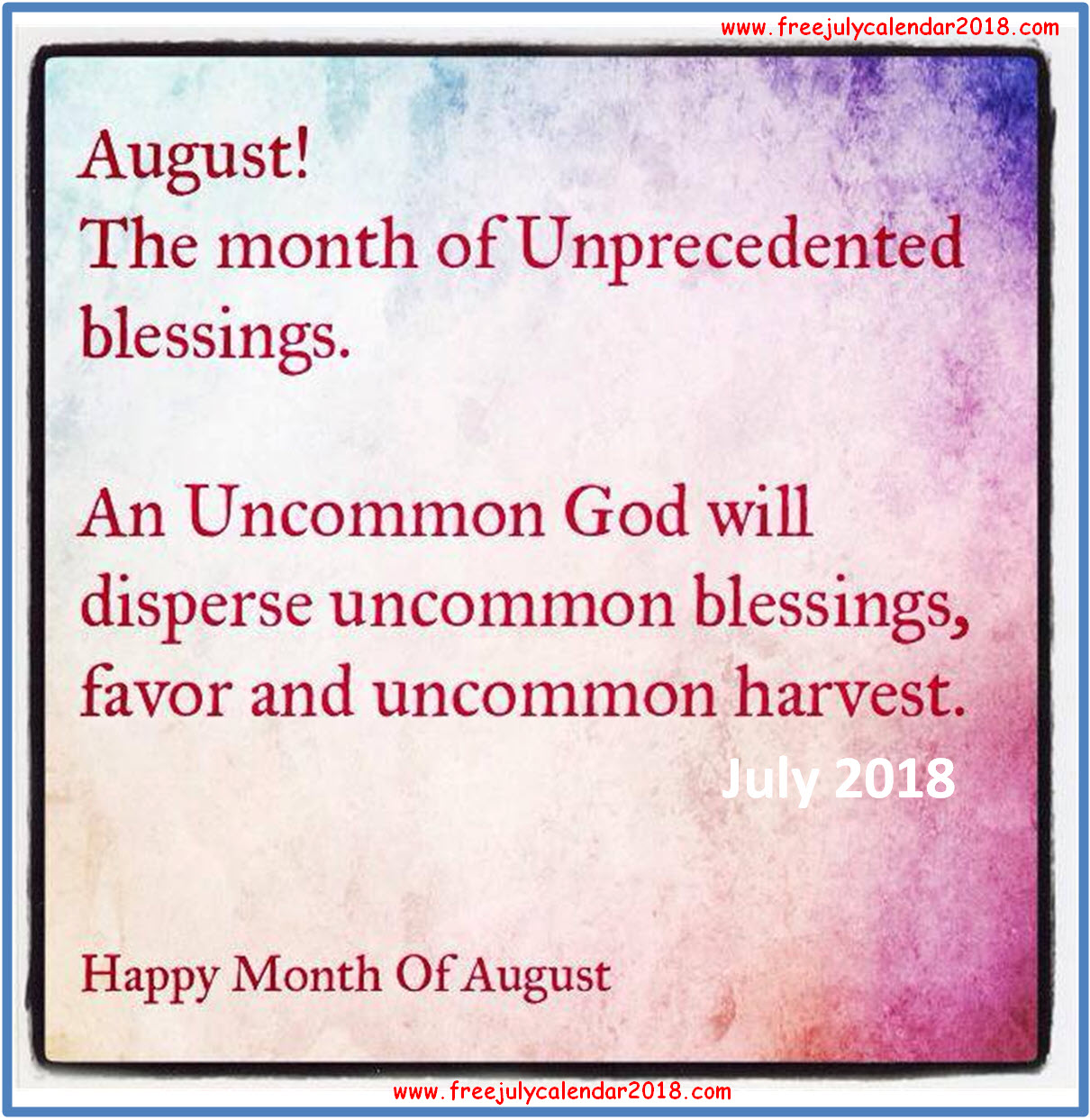 Month Of August Quotes And Sayings