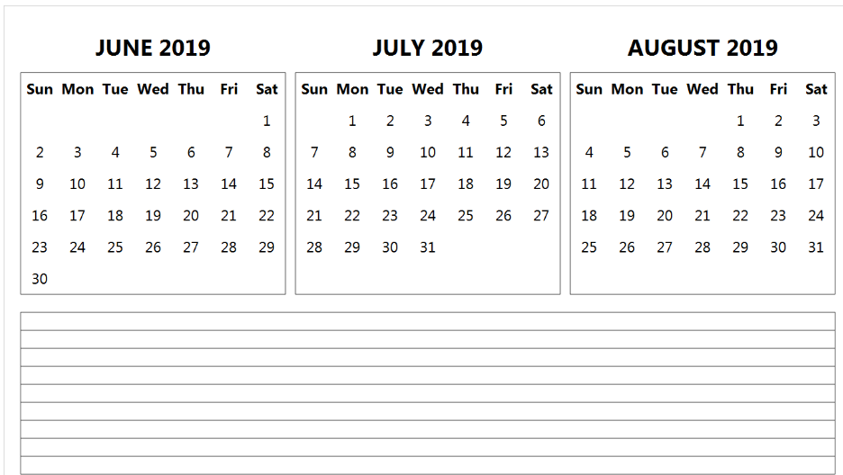 June July August 2019 Calendar With Notes